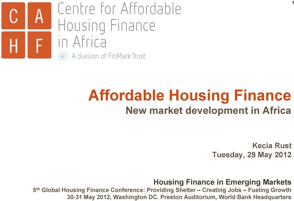 Housing Finance Conference: Providing Shelter Creating Jobs Fueling