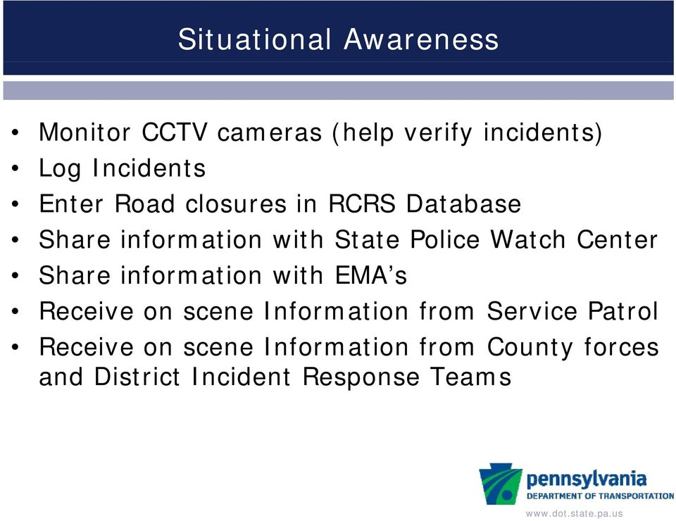 Center Share information with EMA s Receive on scene Information from Service