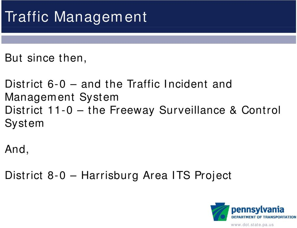 District 11-0 the Freeway Surveillance & Control