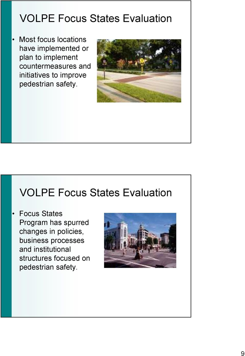VOLPE Focus States Evaluation Focus States Program has spurred changes in