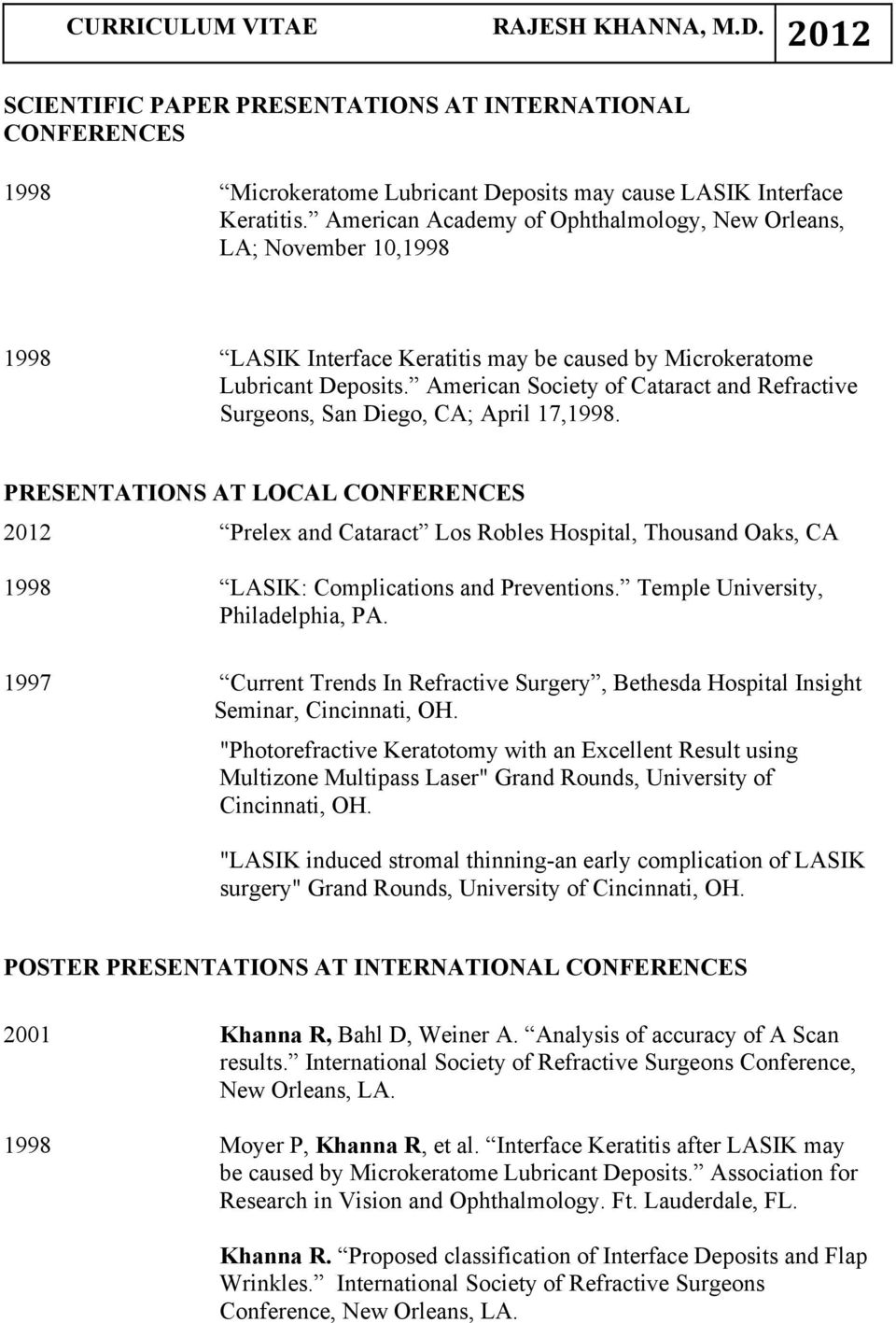 American Society of Cataract and Refractive Surgeons, San Diego, CA; April 17,1998.
