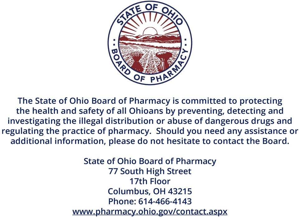 pharmacy. Should you need any assistance or additional information, please do not hesitate to contact the Board.