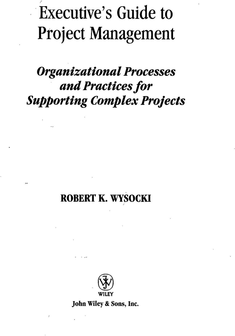 Practices for Supporting Complex
