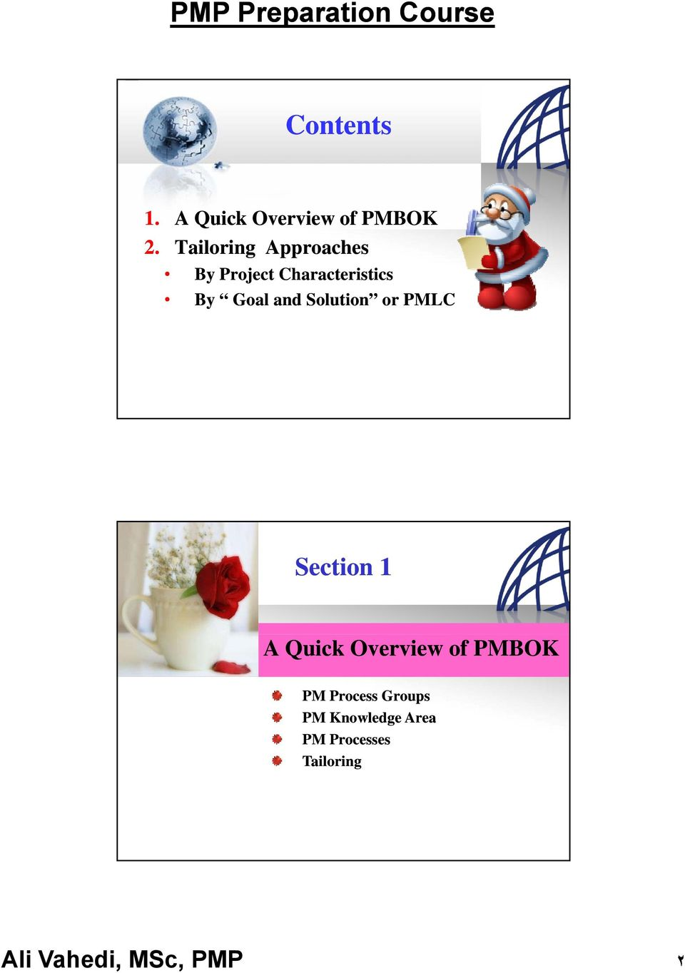 Solution or PMLC ٤ Section 1 A Quick Overview of PMBOK PM