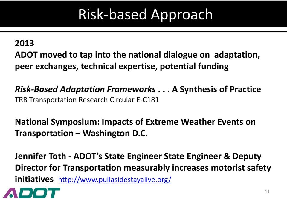 .. A Synthesis of Practice TRB Transportation Research Circular E-C181 National Symposium: Impacts of Extreme Weather Events