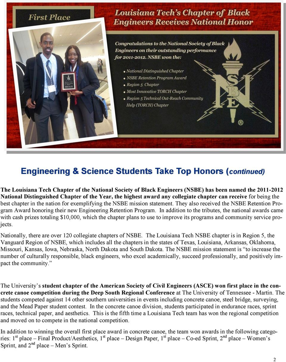 They also received the NSBE Retention Program Award honoring their new Engineering Retention Program.