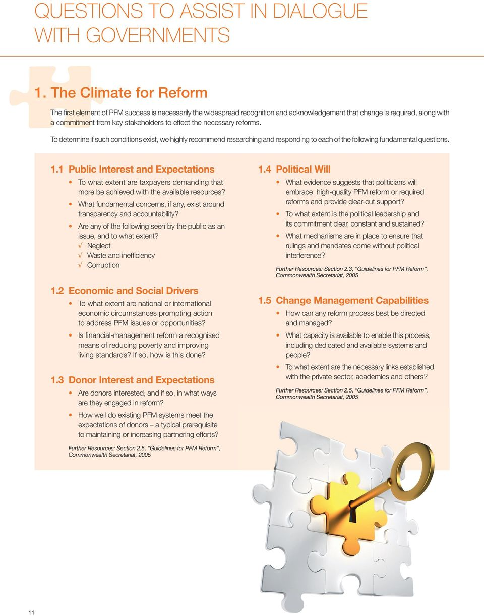 the necessary reforms. To determine if such conditions exist, we highly recommend researching and responding to each of the following fundamental questions. 1.