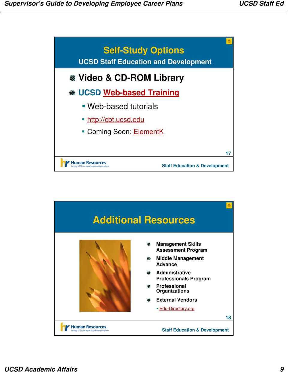 edu Coming Soon: ElementK 17 Additional Resources Management Skills Assessment Program
