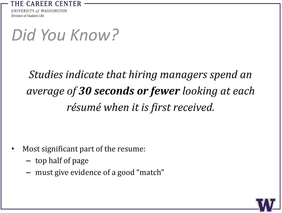 30 seconds or fewer looking at each résumé when it is