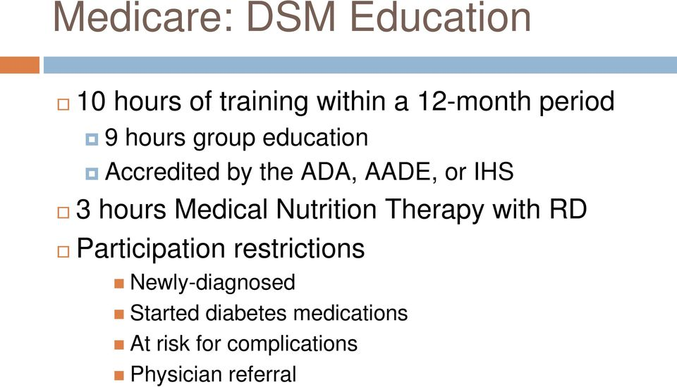 Medical Nutrition Therapy with RD Participation restrictions