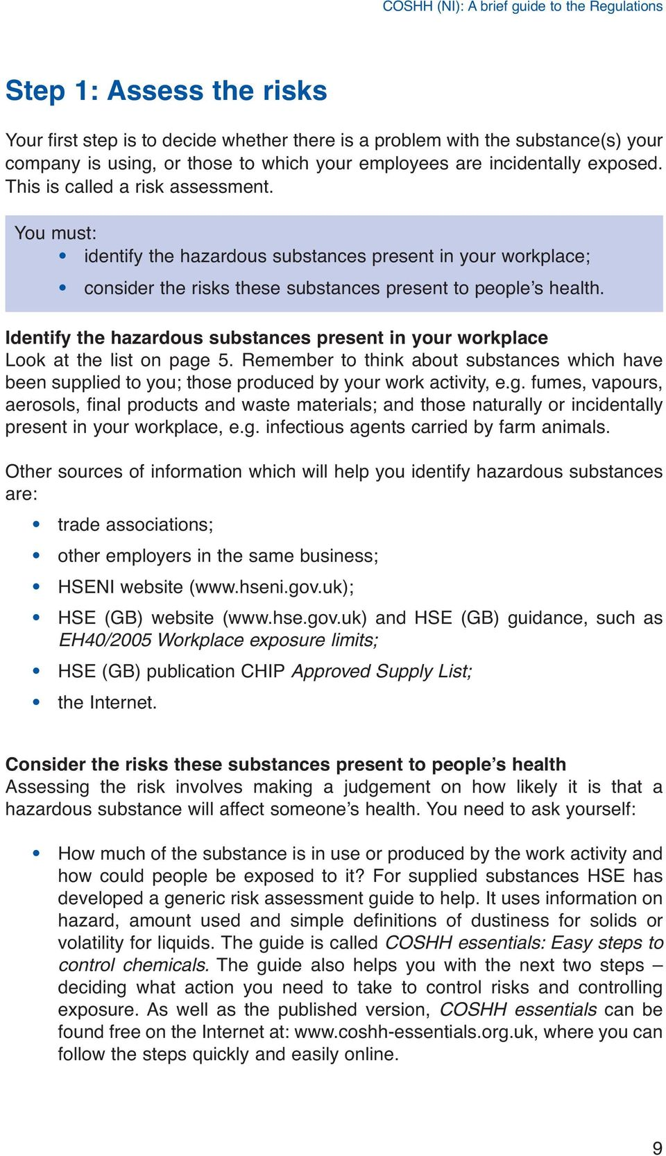 Identify the hazardous substances present in your workplace Look at the list on page