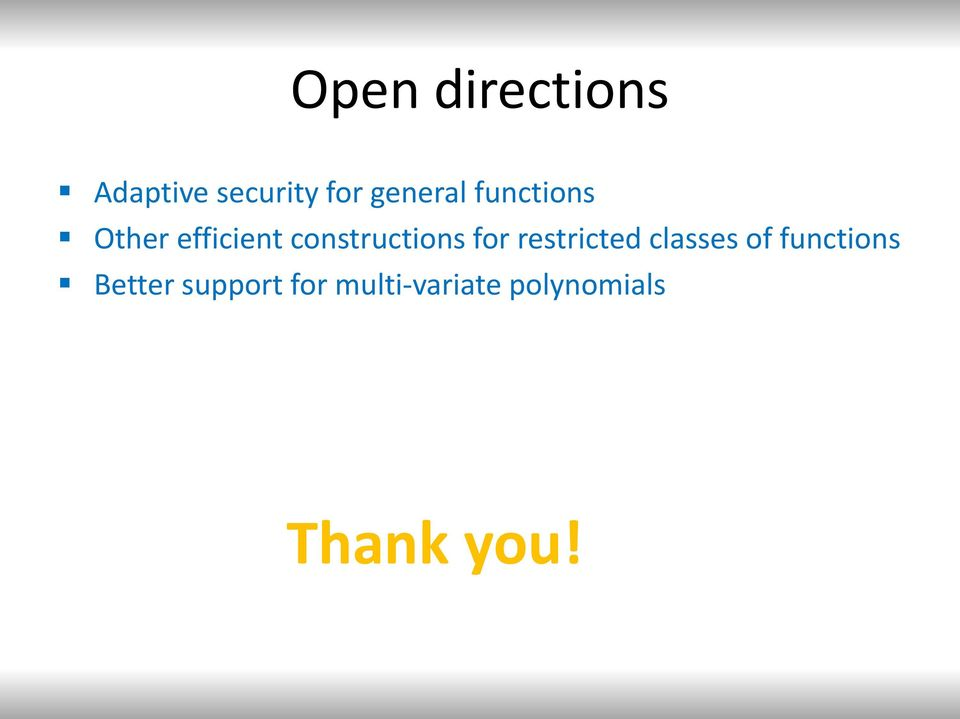 constructions for restricted classes of
