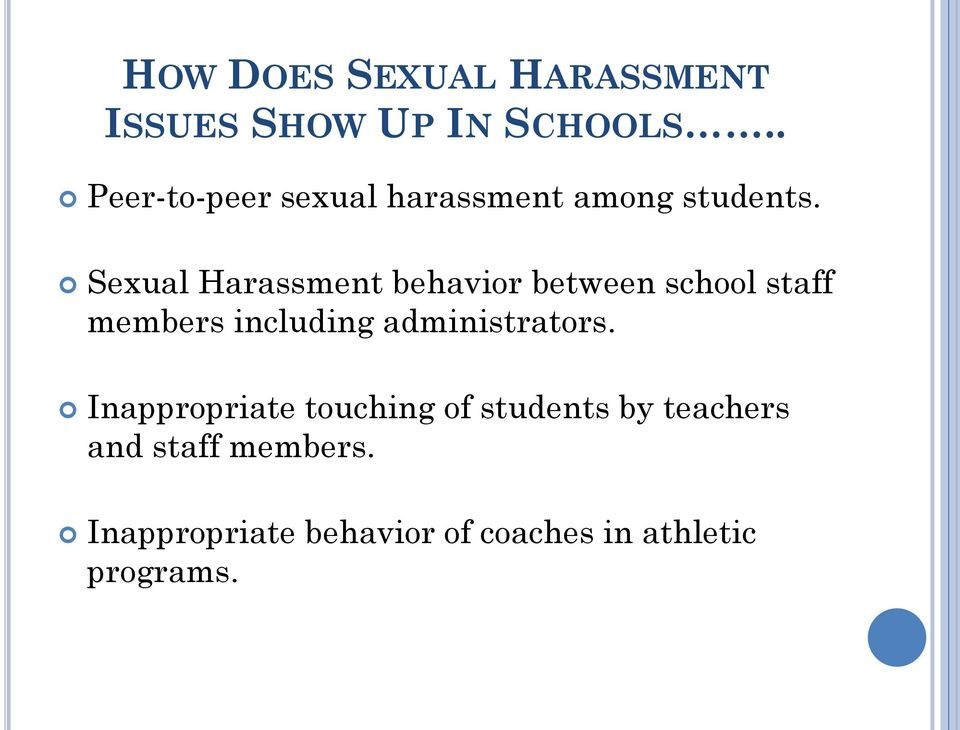 Sexual Harassment behavior between school staff members including