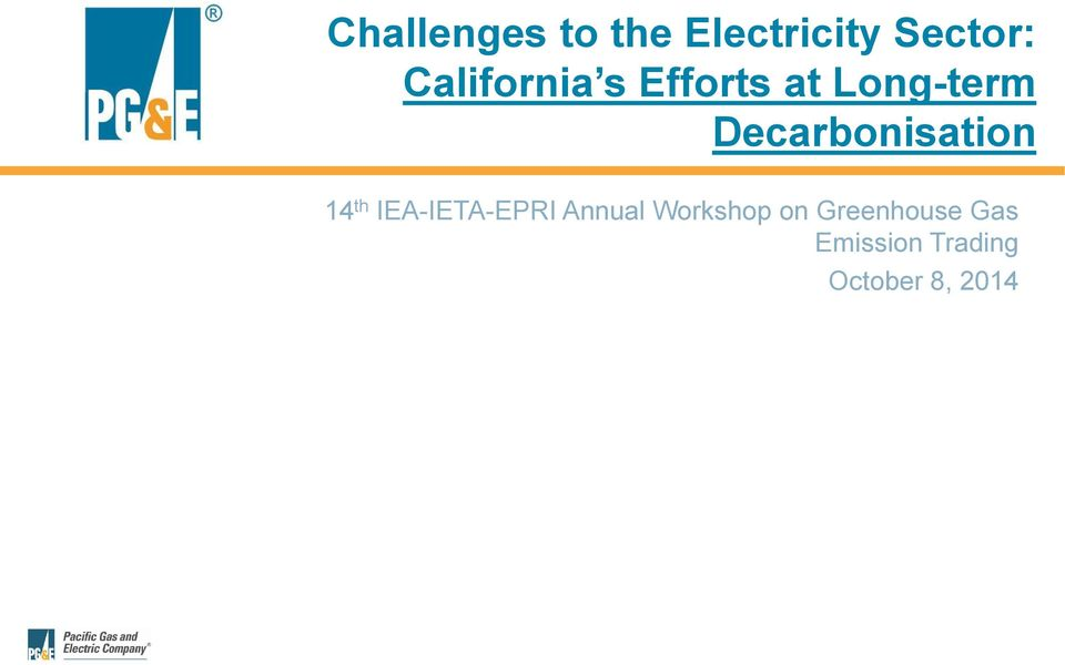 Decarbonisation 14 th IEA-IETA-EPRI Annual