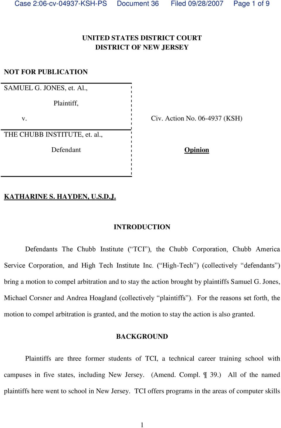 INTRODUCTION Defendants The Chubb Institute ( TCI ), the Chubb Corporation, Chubb America Service Corporation, and High Tech Institute Inc.