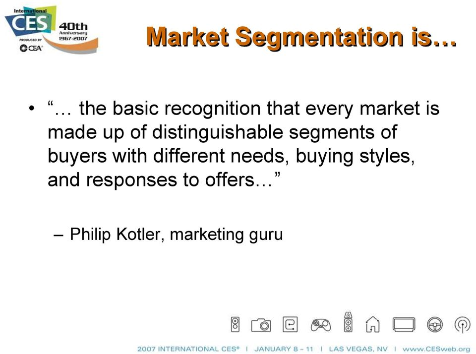segments of buyers with different needs, buying