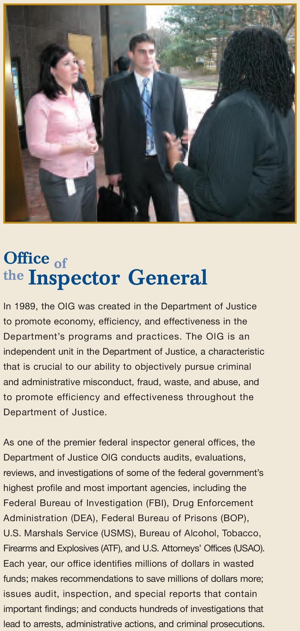 to promote efficiency and effectiveness throughout the Department of Justice.