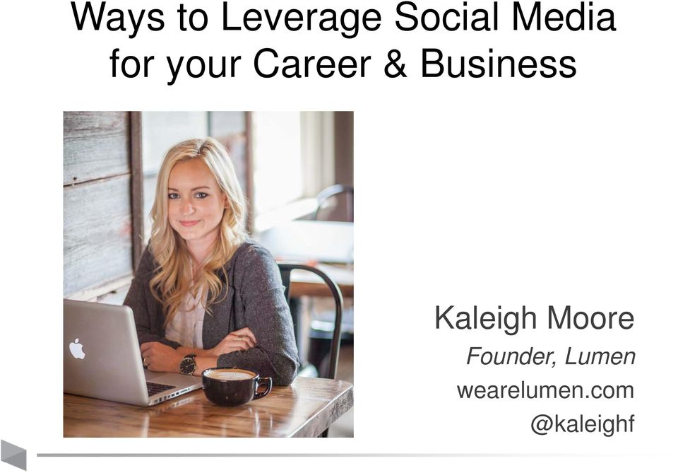 Business Kaleigh Moore