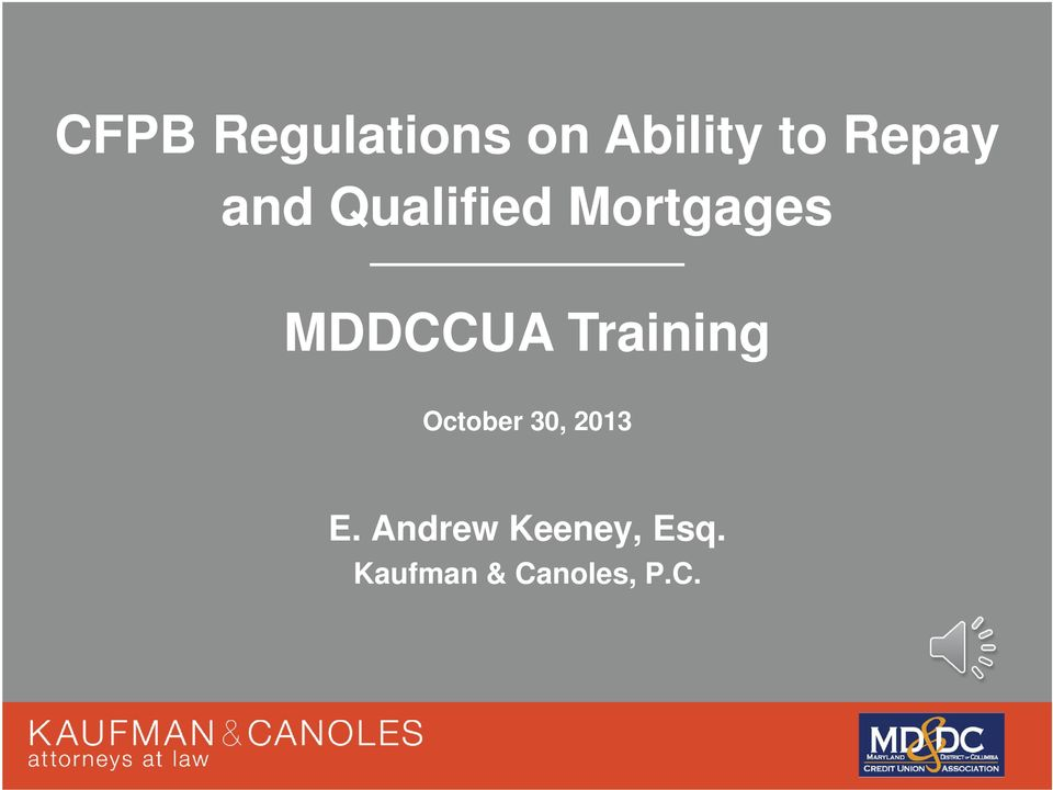 MDDCCUA Training October 30, 2013 E.