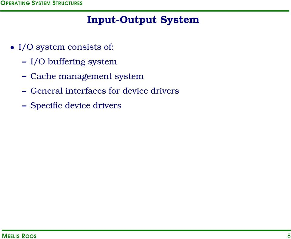 management system General interfaces for