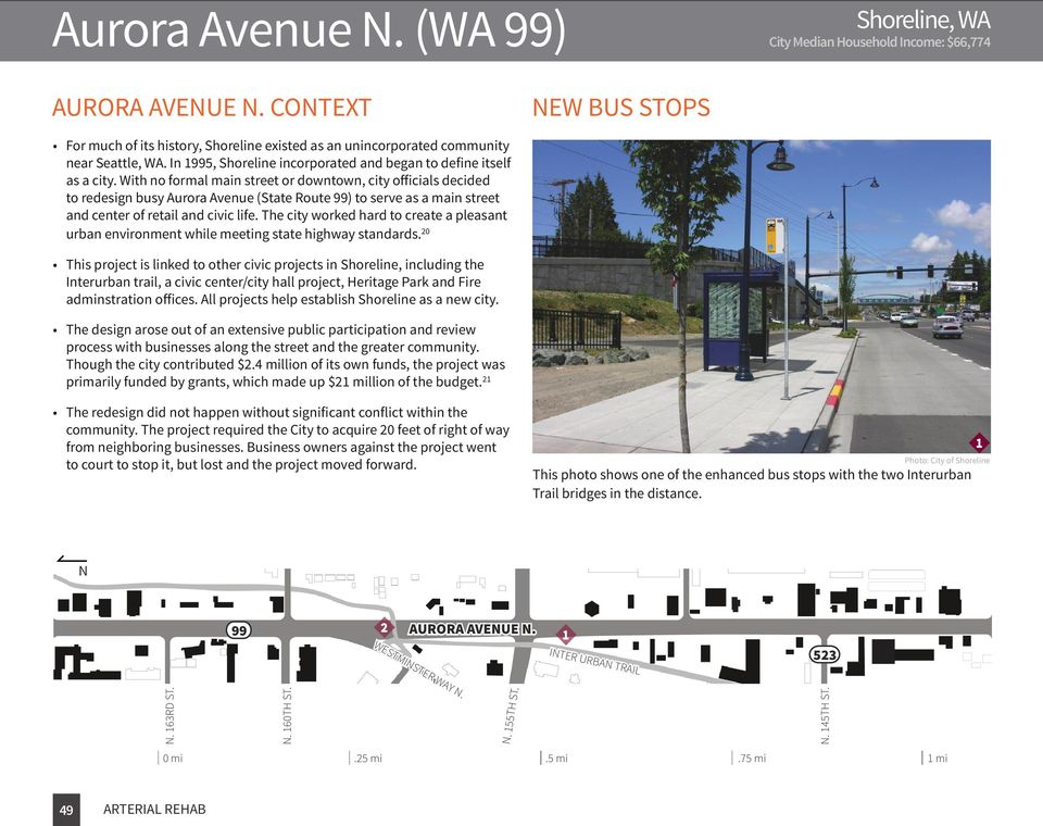 With no formal main street or downtown, city officials decided to redesign busy Aurora Avenue (State Route 99) to serve as a main street and center of retail and civic life.