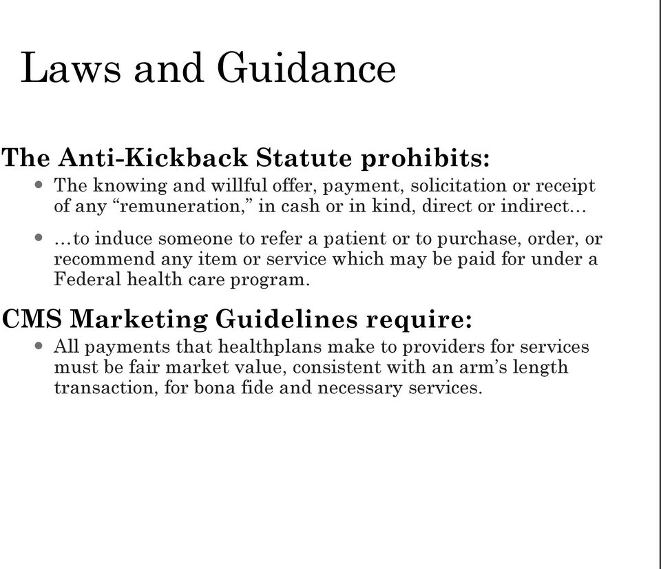 item or service which may be paid for under a Federal health care program.