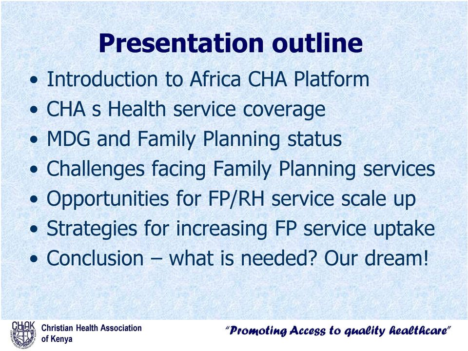 Family Planning services Opportunities for FP/RH service scale up