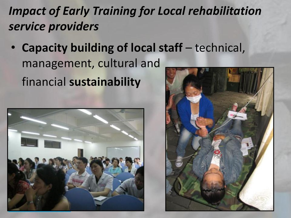 Capacity building of local staff