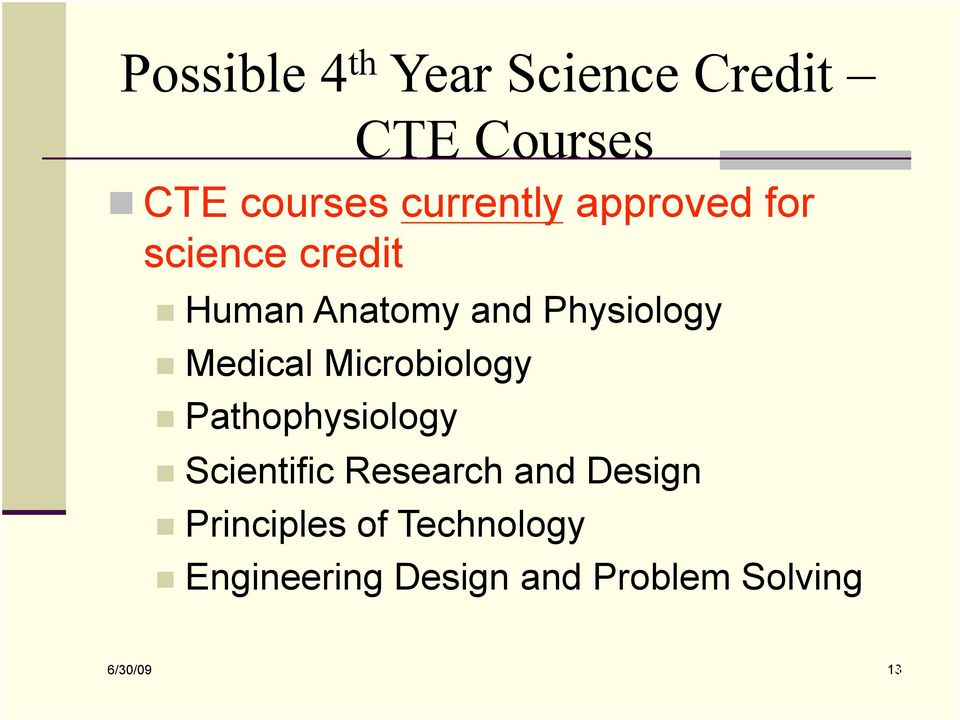 Pathophysiology CTE Courses Scientific Research and Design Principles of