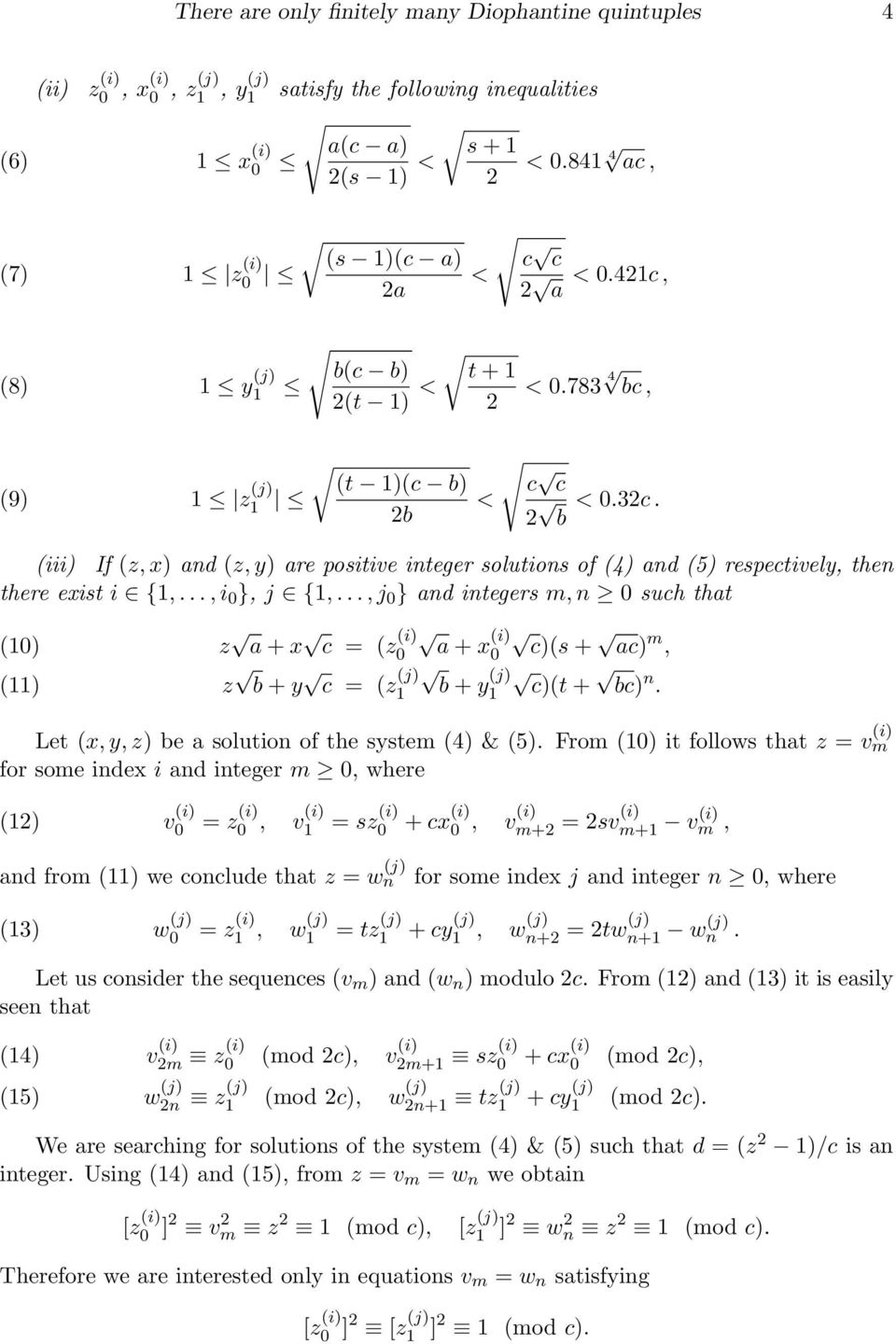 (iii) If (z, x) and (z, y) are positive integer solutions of (4) and (5) respetively, then there exist i {1,..., i 0 }, j {1,.