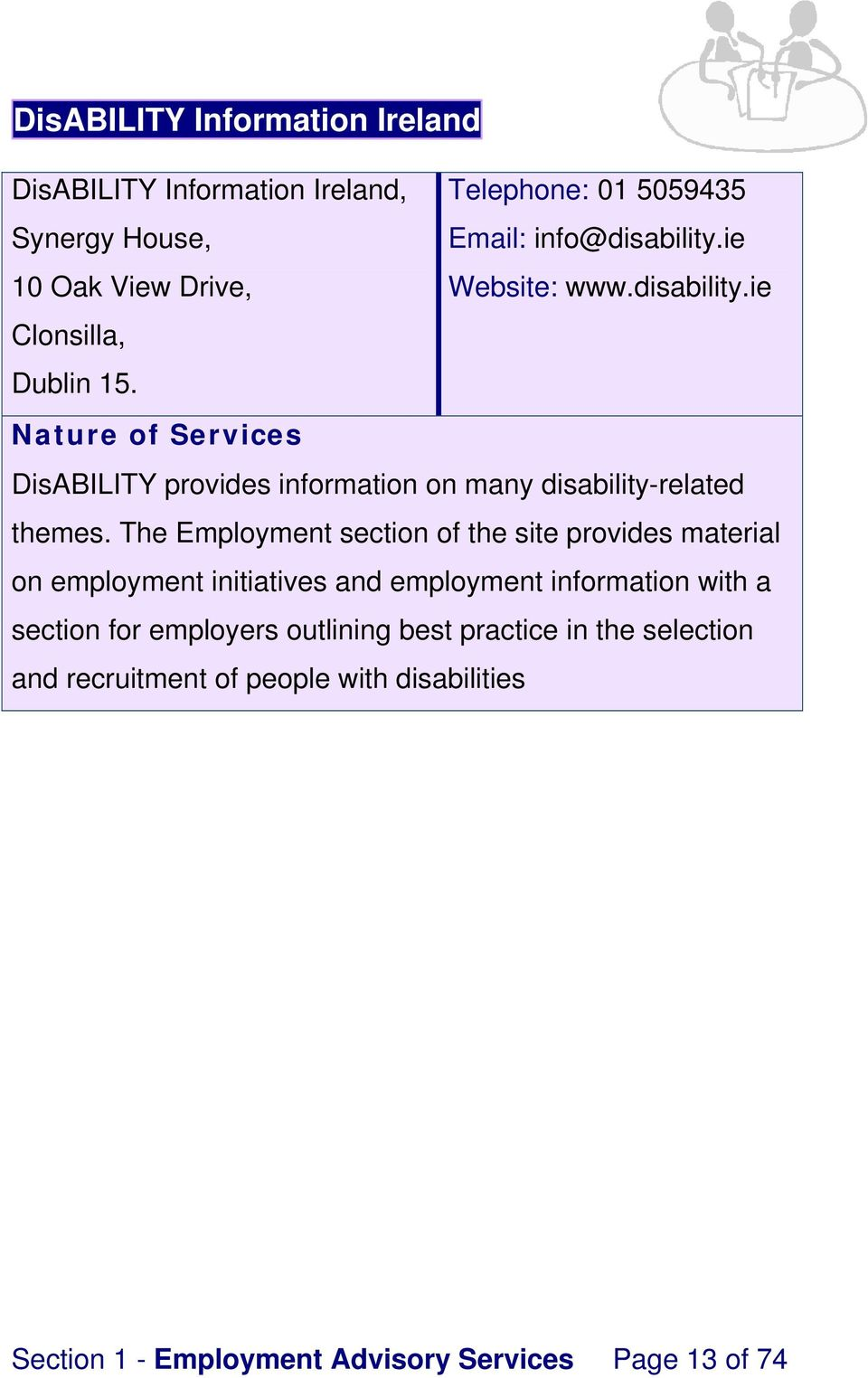 DisABILITY provides information on many disability-related themes.
