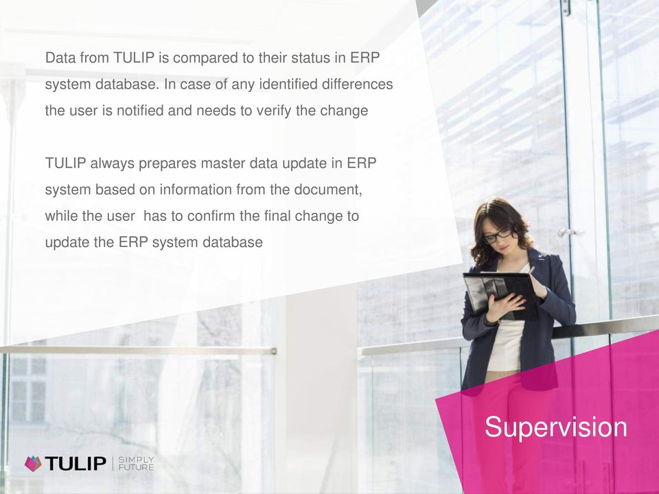change TULIP always prepares master data update in ERP system based on information