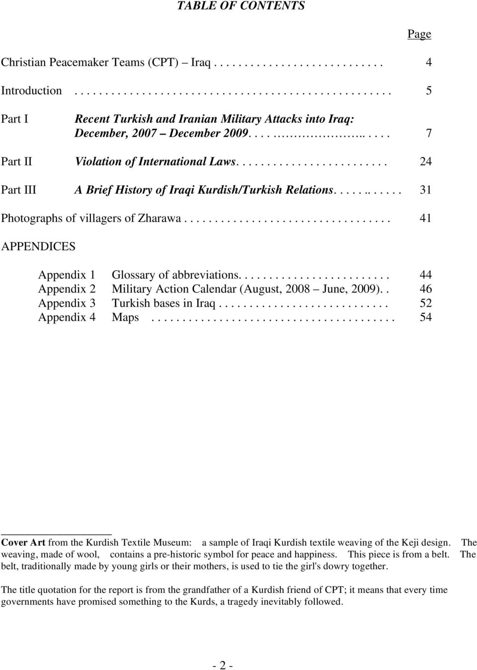 ................................. 41 APPENDICES Appendix 1 Glossary of abbreviations......................... 44 Appendix 2 Military Action Calendar (August, 2008 June, 2009).