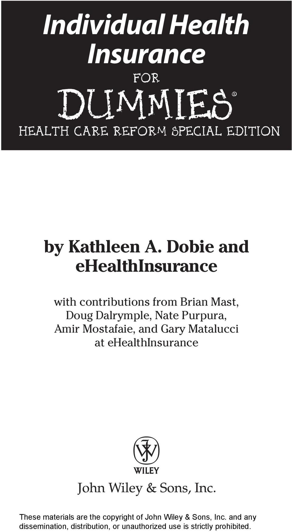 Dobie and ehealthinsurance with contributions from Brian