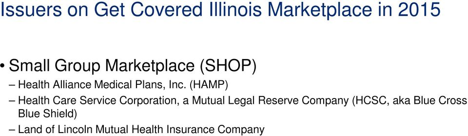 (HAMP) Health Care Service Corporation, a Mutual Legal Reserve