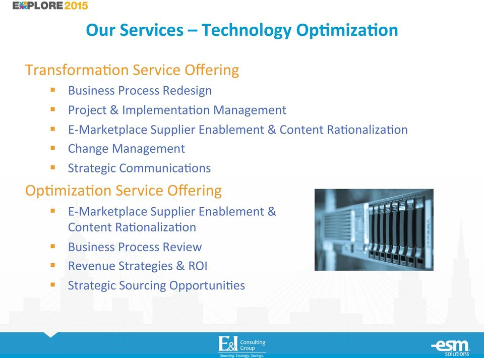 "Change Management "" Strategic Communica7ons Op7miza7on Service Offering "" E-Marketplace Supplier"