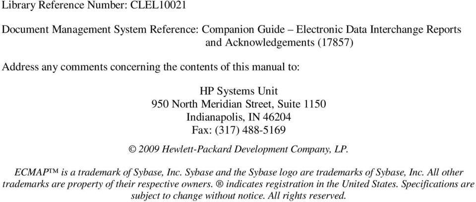 488-5169 2009 Hewlett-Packard Development Company, LP. ECMAP is a trademark of Sybase, Inc. Sybase and the Sybase logo are trademarks of Sybase, Inc.