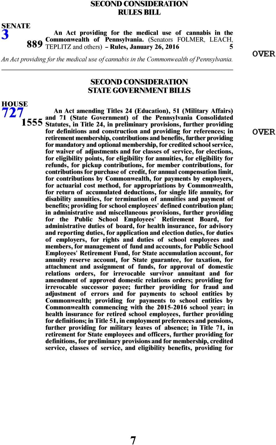 727 1555 STATE GOVERNMENT BILLS An Act amending Titles 24 (Education), 51 (Military Affairs) and 71 (State Government) of the Pennsylvania Consolidated Statutes, in Title 24, in preliminary
