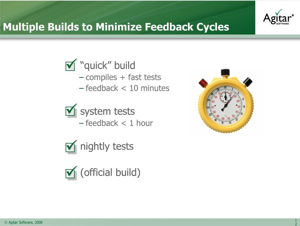 feedback < 10 minutes system tests