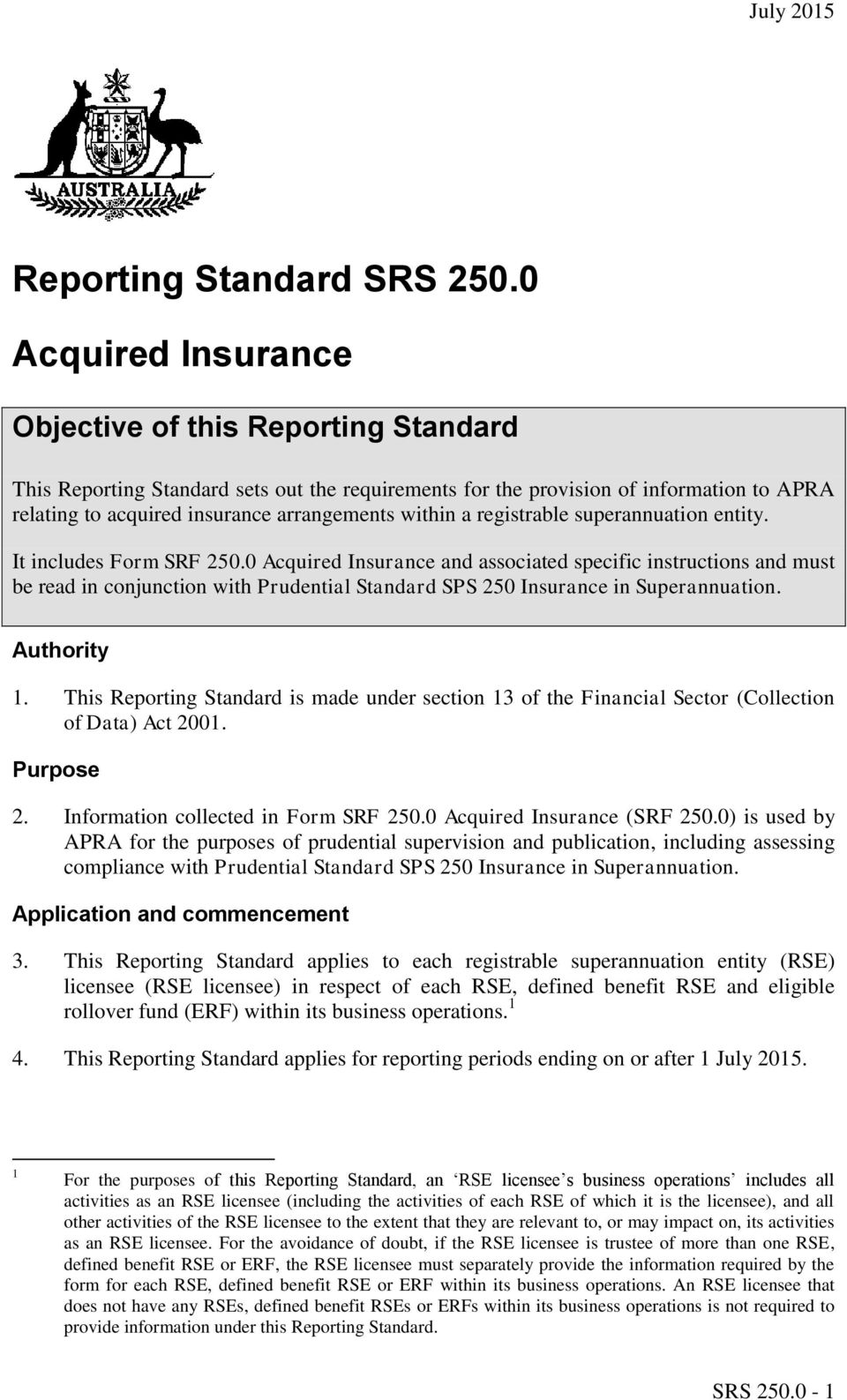 a registrable superannuation entity. It includes Form SRF 250.