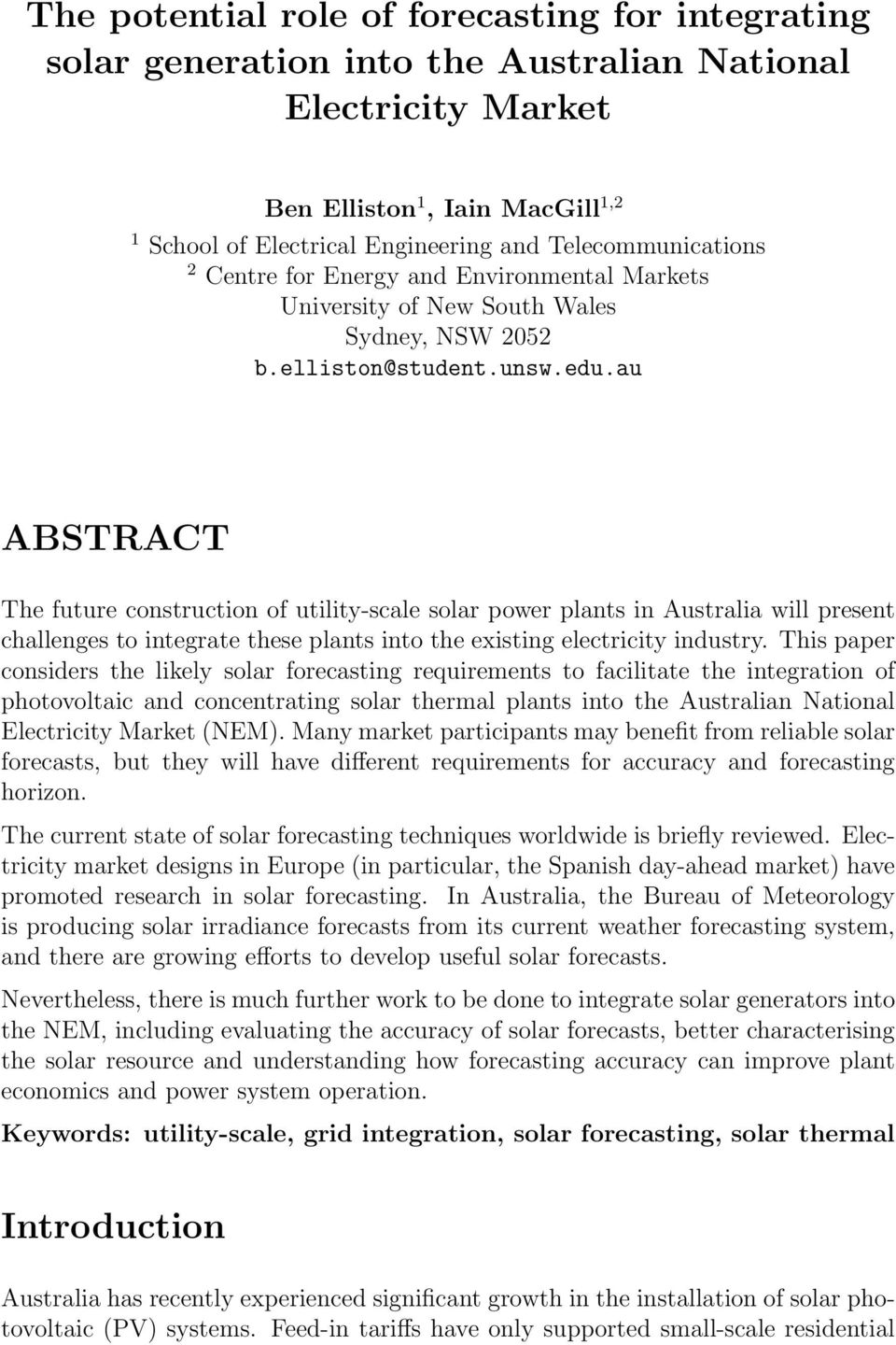 au ABSTRACT The future construction of utility-scale solar power plants in Australia will present challenges to integrate these plants into the existing electricity industry.
