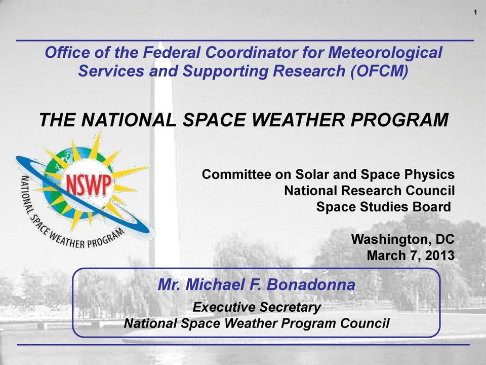 Physics National Research Council Space Studies Board Mr. Michael F.