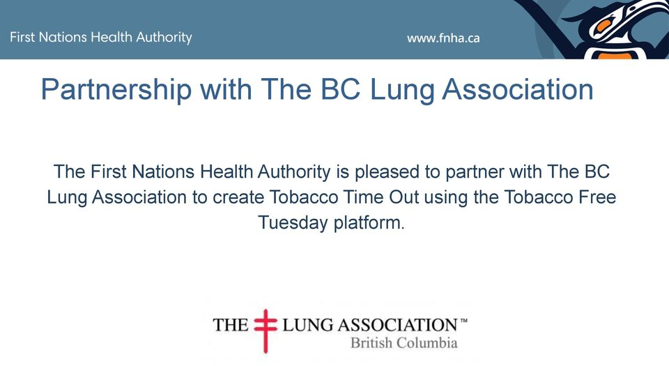First Nations Health Authority is pleased to