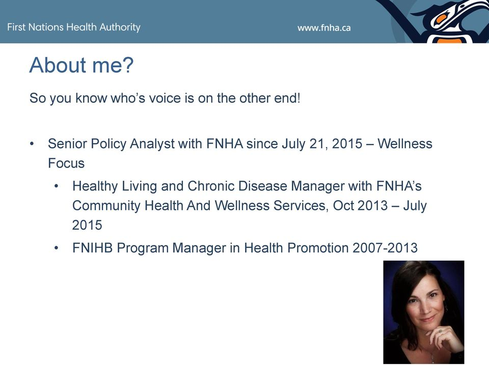 Living and Chronic Disease Manager with FNHA s Community Health And