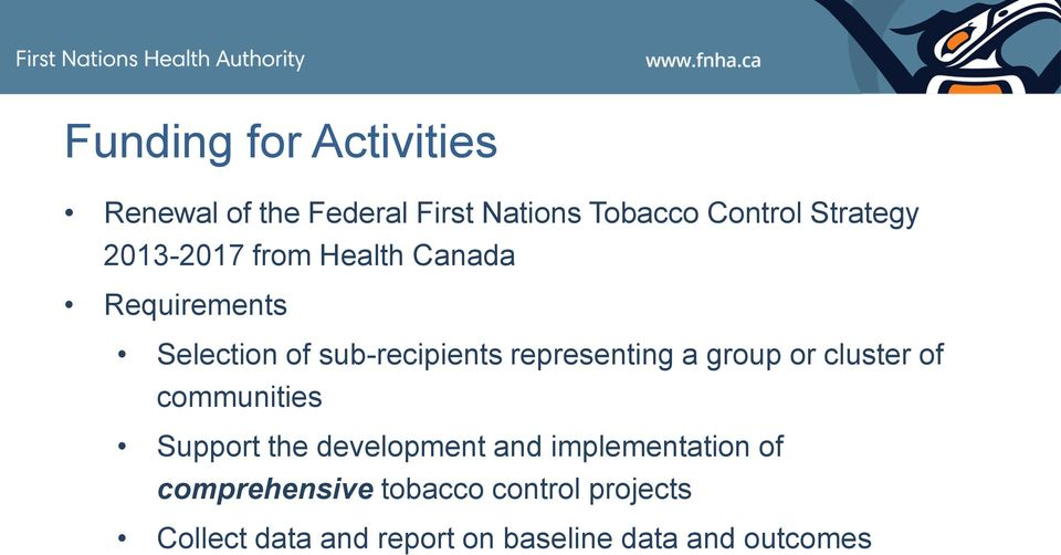 2013-2017 from Health Canada Requirements Selection of sub-recipients representing a