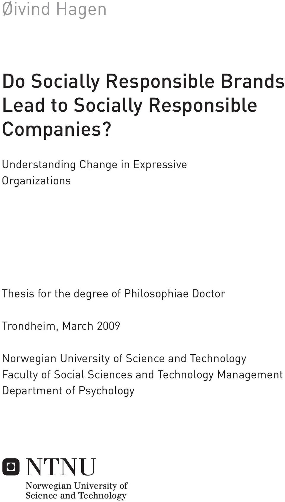Understanding Change in Expressive Organizations Thesis for the degree of