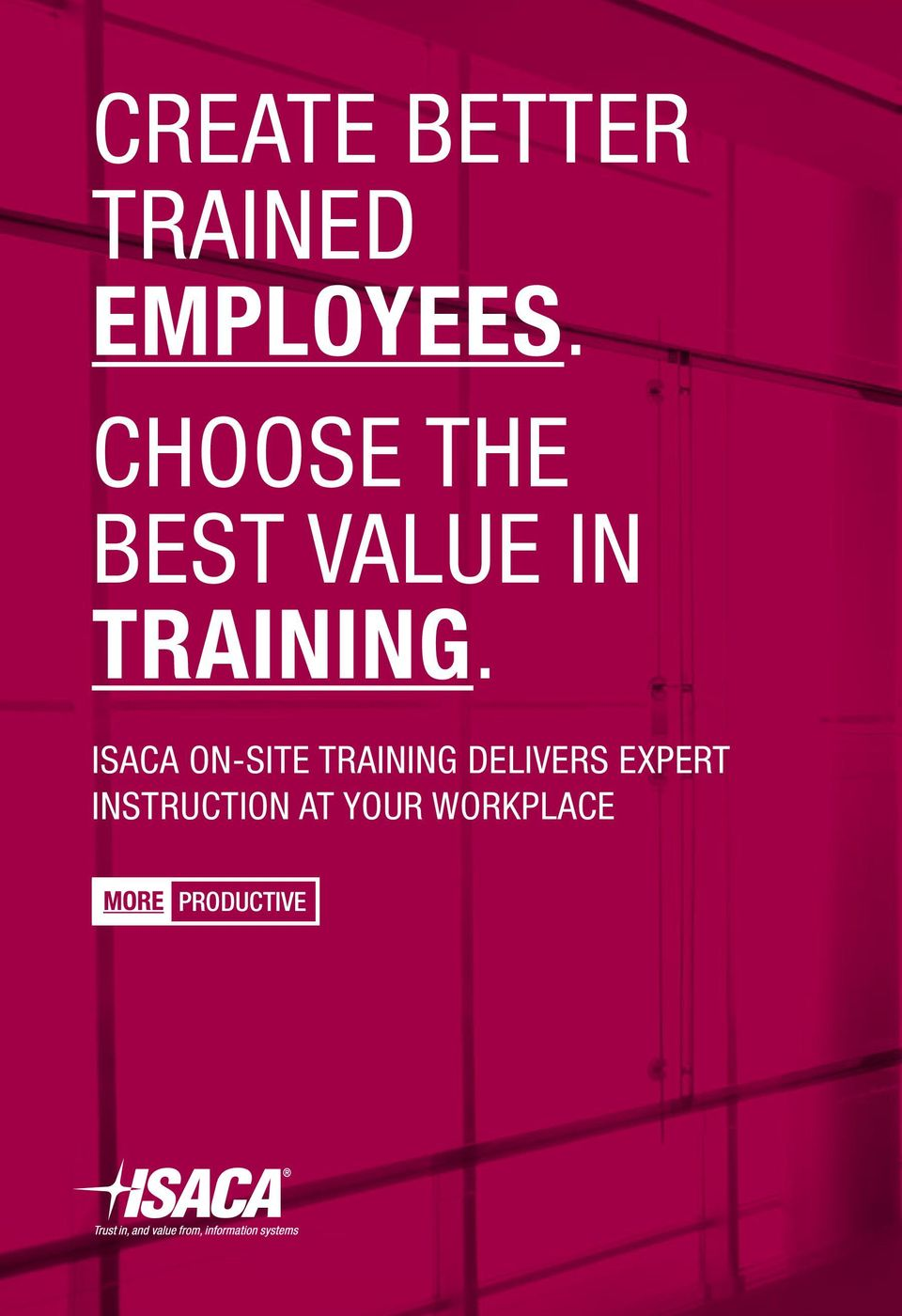 ISACA ON-SITE TRAINING DELIVERS