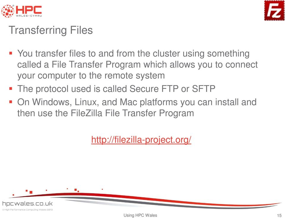 used is called Secure FTP or SFTP On Windows, Linux, and Mac platforms you can install and