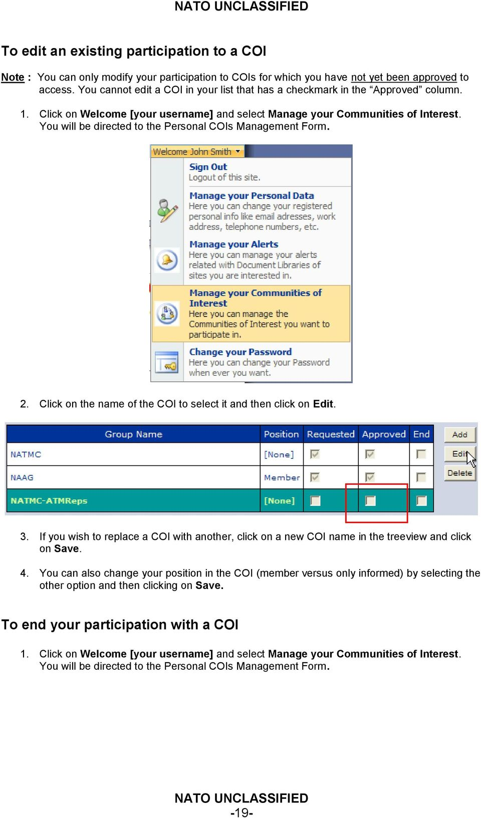 You will be directed to the Personal COIs Management Form. 2. Click on the name of the COI to select it and then click on Edit. 3.