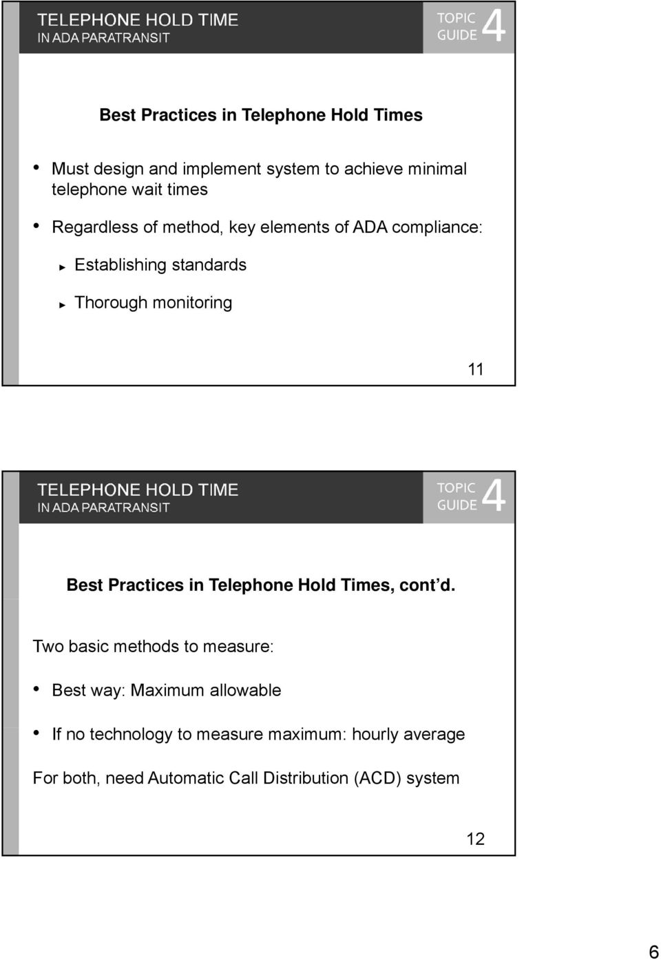 Best Practices in Telephone Hold Times, cont d.